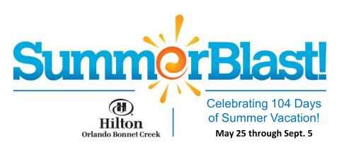 Summer Blast at Hilton Orlando Bonnet Creek